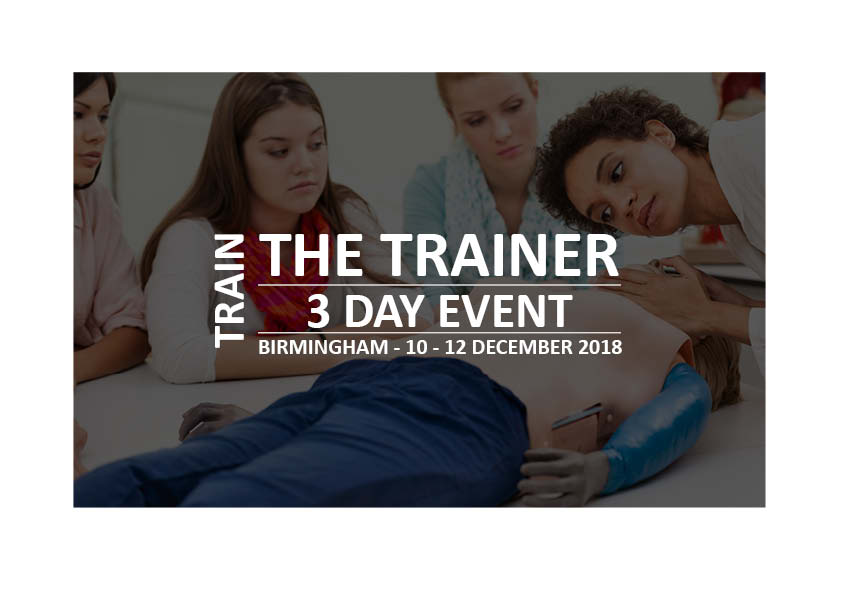 *SOLD OUT* 3 day Train the Trainer event in Birmingham (10th - 12th December 2018)